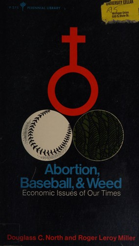 Abortion, Baseball & Weed