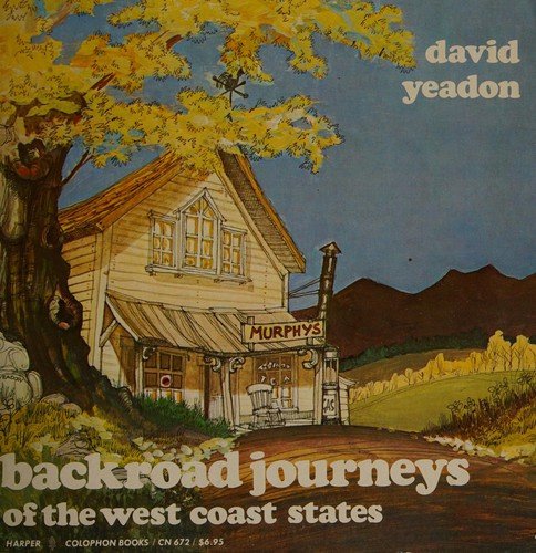 Backroad Journeys of the West Coast States