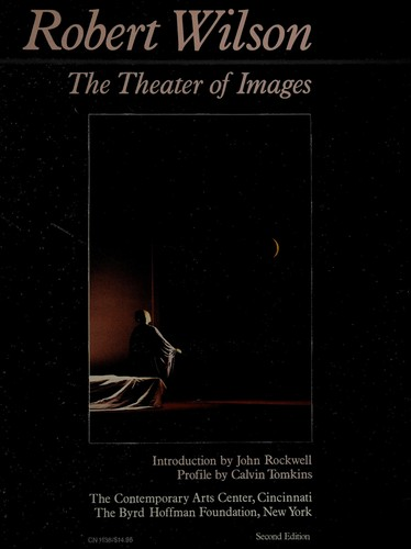 Robert Wilson, the Theater of Images