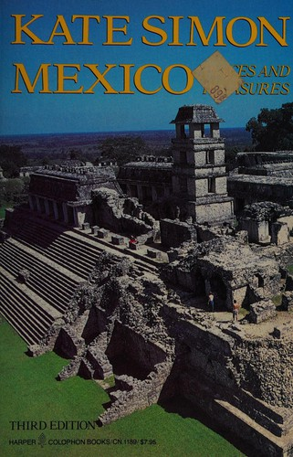 Mexico, Places and Pleasures