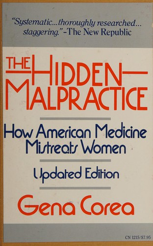 The Hidden Malpractice