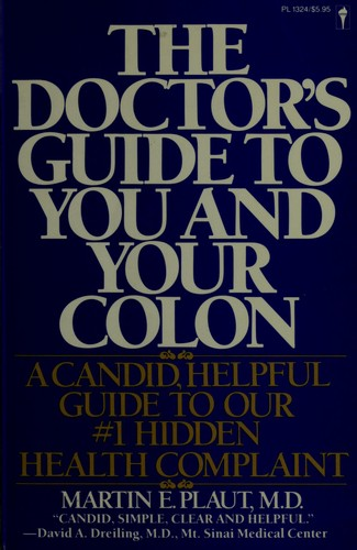 Doctor's Guide to You and Your Colon