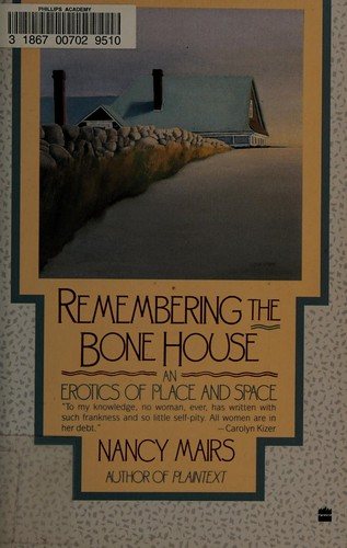 Remembering the Bone House