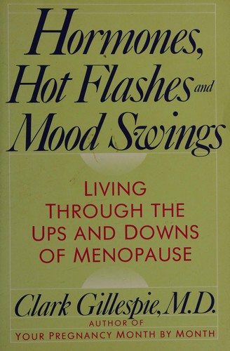 Hormones, Hot Flashes, and Mood Swings