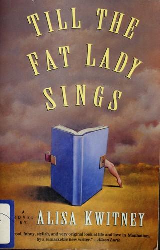 Till the Fat Lady Sings
