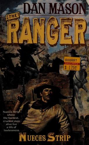 Ranger #07 Nueces Strip