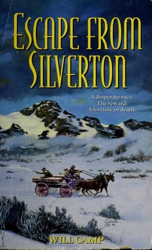 Escape from Silverton