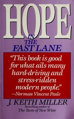 Hope in the Fast Lane