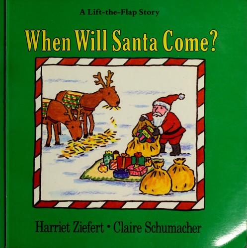 When Will Santa Come?