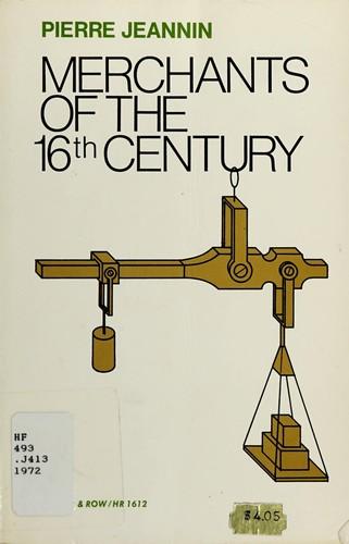 Merchants of the Sixteenth Century