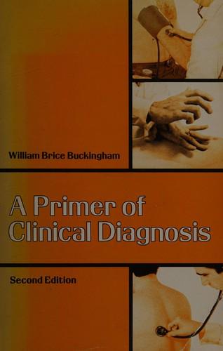A Primer of Clinical Diagnosis