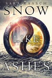 Book Cover: 'Snow Like Ashes series' by Sara Raasch