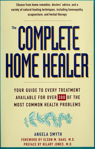 The Complete Home Healer