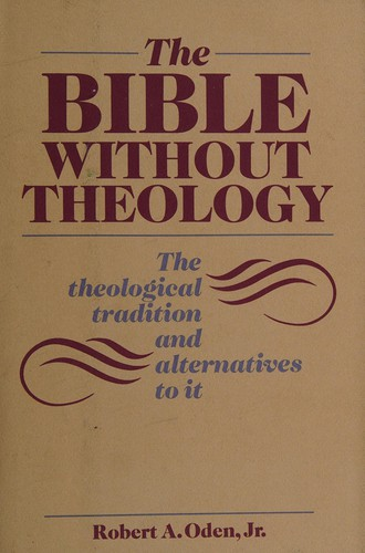The Bible Without Theology