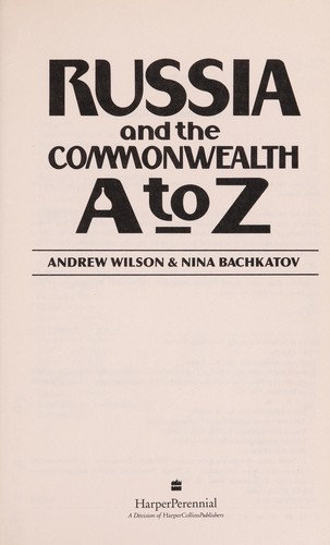 Russia and the Commonwealth A to Z