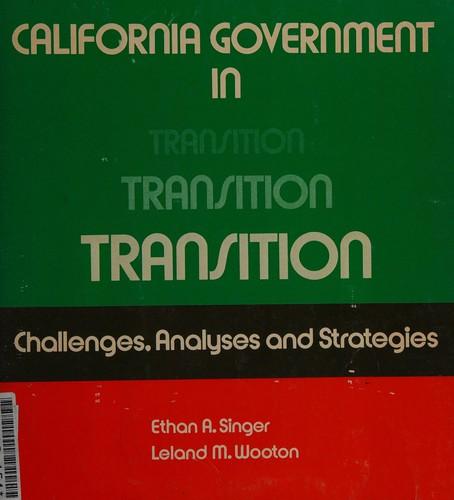 California Government in Transition