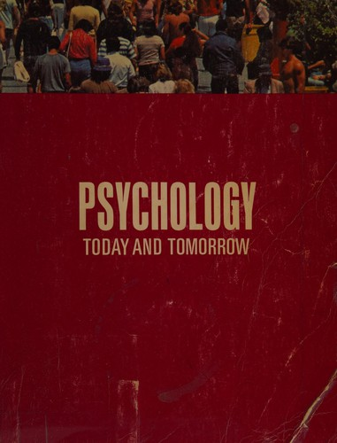 Psychology Today and Tomorrow