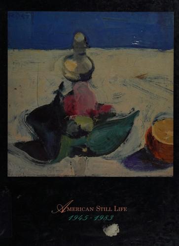American Still Life, 1945-1983