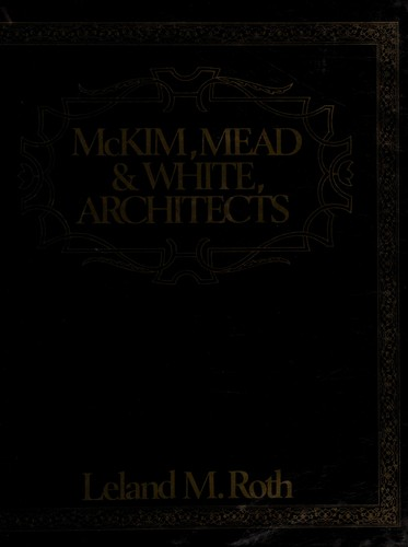 McKim, Mead and White, Architects