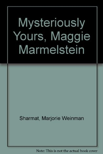 Mysterously Yours, Maggie Marmlstein