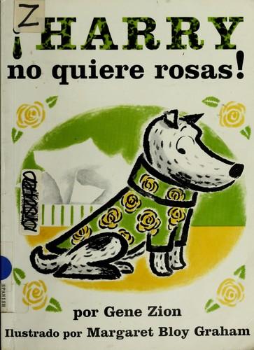 Harry No Quiere Rosas!/No Roses for Harry