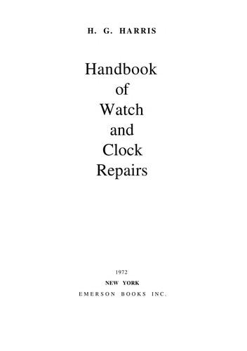 Handbook of Watch and Clock Repairs