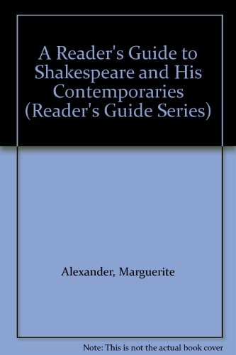 A Reader's Guide to Shakespeare and His Contemporaries