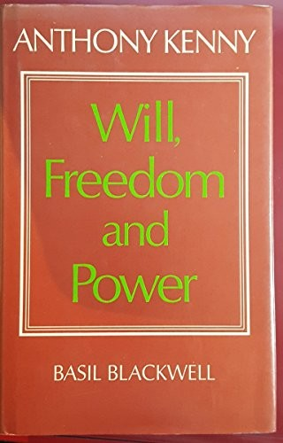 Will, Freedom, and Power