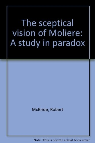 The Sceptical Vision of Moliere