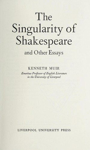 The Singularity of Shakespeare, and Other Essays