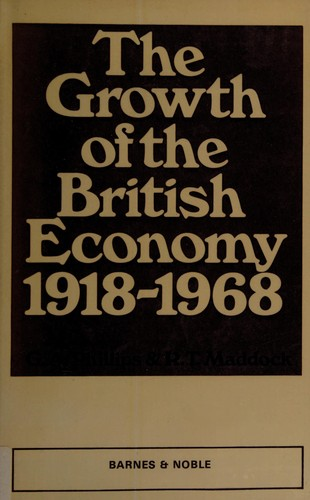 The Growth of the British Economy, 1918-1968,
