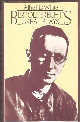 Bertolt Brecht's Great Plays