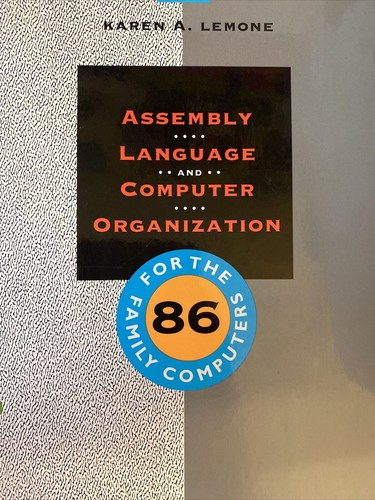 Assembly Language and Computer Organization for the 86-Family