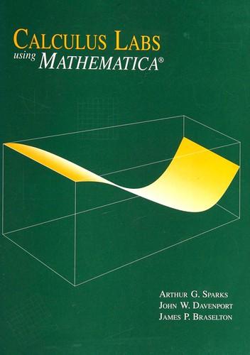 Calculus Labs Using Mathematica