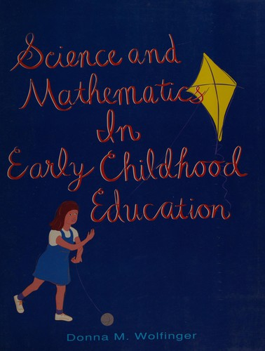 Science and Mathematics in Early-Childhood Education