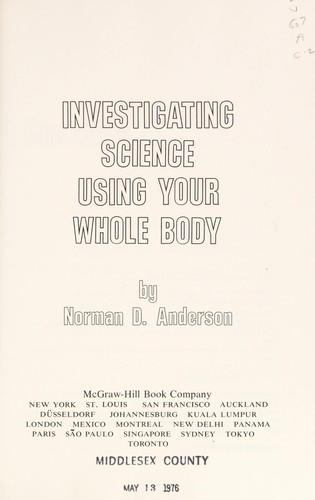 Investigating Science Using Your Whole Body