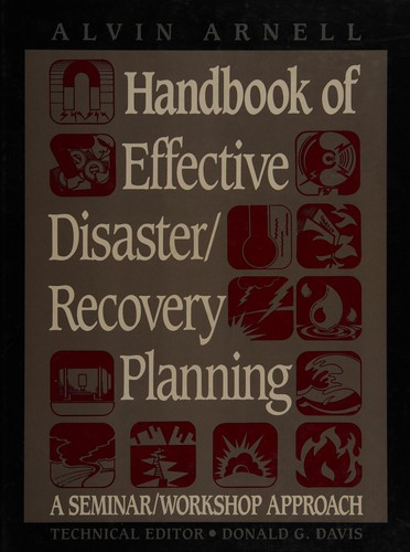 Handbook of Effective Disaster Recovery Planning