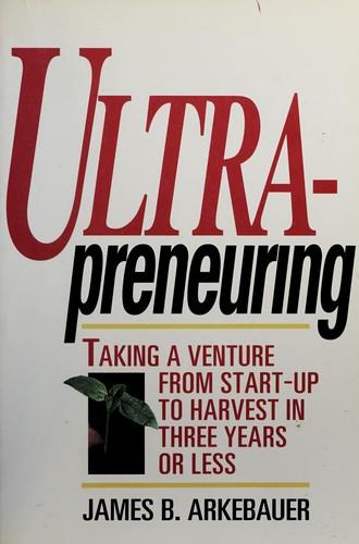 Ultrapreneuring
