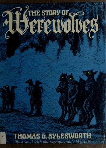The Story of Werewolves
