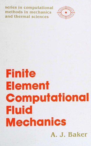 Finite Element Computational Fluid Mechanics