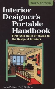 Interior Designer's Portable Handbook: First-Step Rules Of Thumb For The Design Of Interiors PDF Download