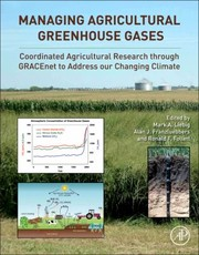 Liebig, Mark Managing Agricultural Greenhouse Gases