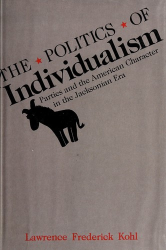 The Politics of Individualism