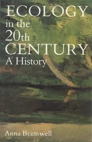 ECOLOGY IN THE TWENTIETH CENTURY