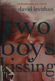 Book Cover: 'Two Boys Kissing' by David Levithan