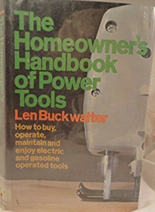 The Homeowner's Handbook of Power Tools