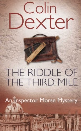 Image for The Riddle of the Third Mile (Inspector Morse, #6)