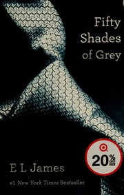 Book Cover: 'Fifty Shades of Grey' by E.L. James