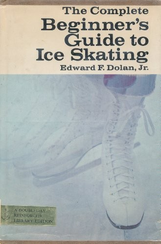 The Complete Beginner's Guide to Ice Skating