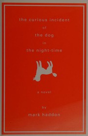 Book Cover: 'The Curious Incident of the Dog in the Night-Time' by Mark Haddon